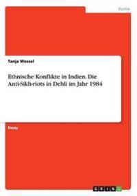 Ethnische Konflikte in Indien. Die Anti-Sikh-riots in Dehli im Jahr 1984