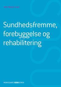 Sundhedsfremme, forebyggelse og rehabilitering (SSH)