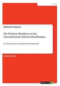 Die Position Brasiliens in den internationalen Klimaverhandlungen