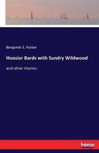 Hoosier Bards with Sundry Wildwood