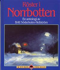 Röster i Norrbotten : en antologi