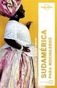 Lonely Planet Sudamerica Para Mochileros