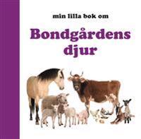 Min lilla bok om Bondgårdens djur