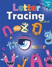 Letter Tracing Workboo (Monster): Kindergarten Tracing Workbook