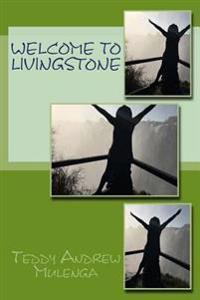 Weclome to Livingstone