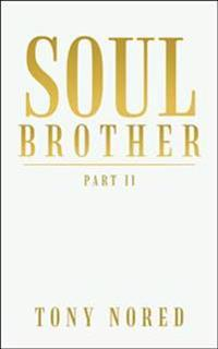 Soul Brother: Part II