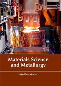 Materials Science and Metallurgy