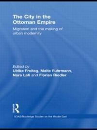 The City in the Ottoman Empire
