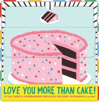 Love You More Than Cake Cards