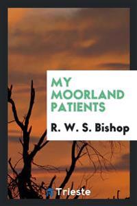 My Moorland Patients