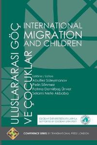International Migration and Children - Uluslararasi Goc Ve Cocuklar