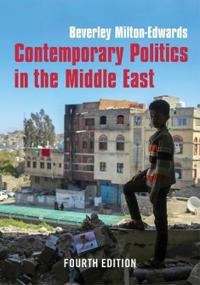 Contemporary Politics in the Middle East
