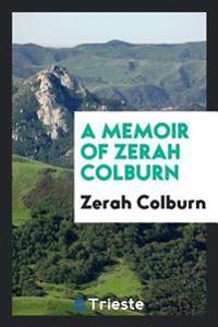 A Memoir of Zerah Colburn
