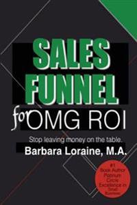 Sales Funnel: For Omg Roi