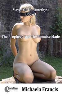 Prophecy And The Promise Made