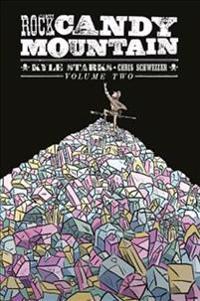 Rock Candy Mountain Volume 2