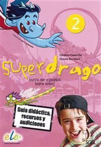 Superdrago 2. Guía didáctica, recursos y audiciones (2 CD-ROMs)