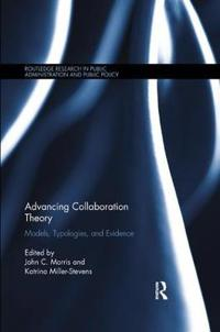 Advancing Collaboration Theory: Models, Typologies, and Evidence
