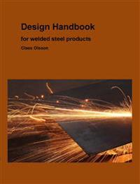 Design handbook for welded steel structures