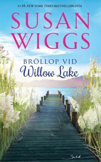 Bröllop vid Willow Lake