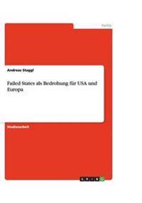 Failed States als Bedrohung für USA und Europa