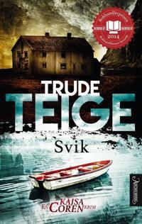 Svik - Trude Teige   Inprintwriters.org