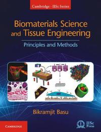 Biomaterials Science and Tissue Engineering: Principles and Methods