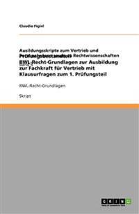 Prufungsbestandteil Bwl-Recht-Grundlagen Zur Ausbildung Zur Fachkraft Fur Vertrieb Mit Klausurfragen Zum 1. Prufungsteil