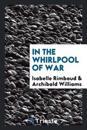 In the whirlpool of war
