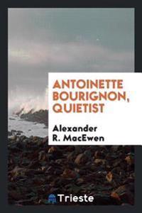 Antoinette Bourignon, Quietist