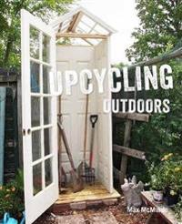 Upcycling Outdoors: 20 Creative Garden Projects Made from Reclaimed Materials
