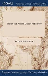 Blatter: Von Nicolai Grafen Rehbinder