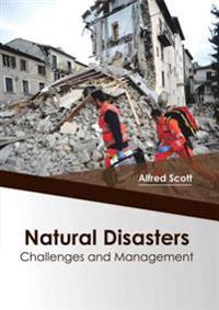 Natural Disasters: Challenges and Management