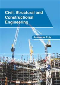 Civil, Structural and Constructional Engineering