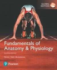 Fundamentals of AnatomyPhysiology, Global Edition