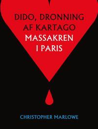 Tragedien om Dido, dronning af Kartago-Massakren i Paris