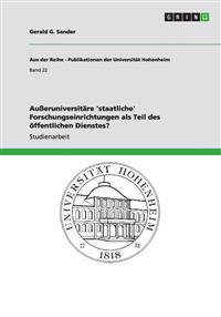 Außeruniversitäre 'staatliche' Forschungseinrichtungen als Teil des öffentlichen Dienstes?