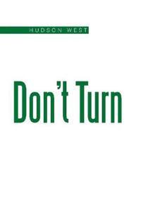 Don't Turn