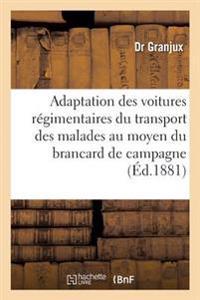 de L'Adaptation Des Voitures Regimentaires Du Transport Des Malades Au Moyen Du Brancard de Campagne