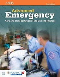 Advanced Emergency Care and Transportation of the Sick and Injured, Third Edition