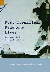 Post-formalism, Pedagogy Lives