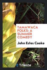 Tamawaca Folks
