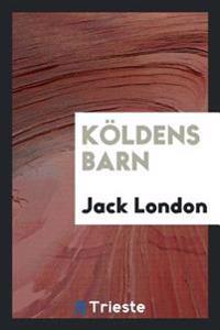 K�ldens Barn - Jack London pdf epub