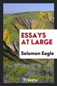Essays at Large