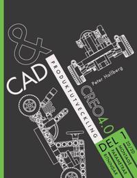 CAD och produktutveckling Creo 4.0, Del 1