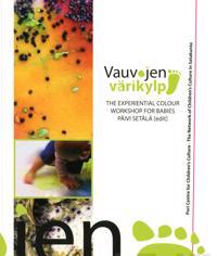 Vauvojen värikylpy - The Experiential Colour Workshop for Babies