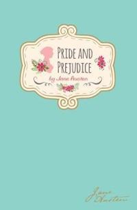 Jane austen - pride & prejudice (signature classics)