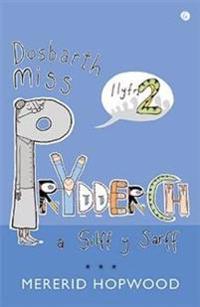 Cyfres Miss Prydderch: 2. Dosbarth Miss Prydderch a Silff y Sarff