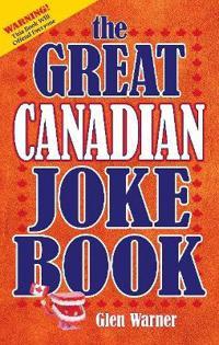 Great Canadian Joke Book