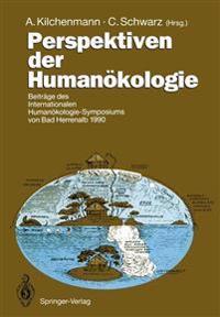 Perspektiven der Humanokologie